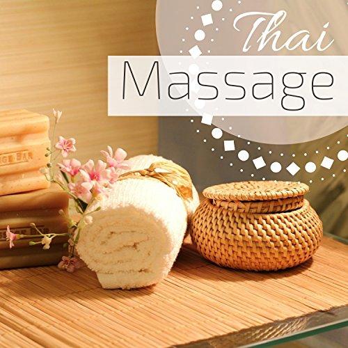 Thai-Massage - 50 Lieder zum Entspannen, Sauna Hintergrundmusik